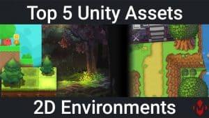 Top 5 Unity Assets - 2D Environments