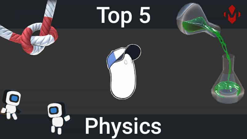 Top 5 Unity Assets – Physics