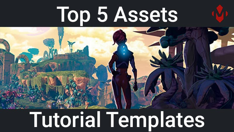 Top 5 Unity Assets – Tutorial Templates