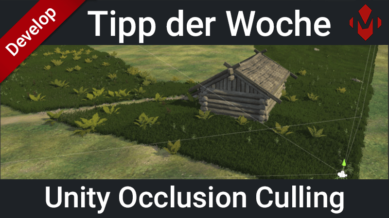 Beitragsbild Unity Occlusion Culling
